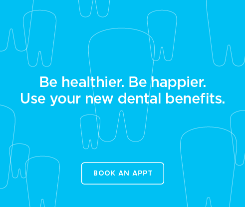 Be Heathier, Be Happier. Use your new dental benefits. - White Oak Dental Group
